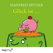 Cover-Bild zu Spitzer, Manfred: Glück ist