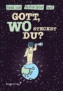 Cover-Bild zu Spitzer, Manfred: Gott, wo steckst du?