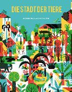 Cover-Bild zu Die Stadt der Tiere von Negrescolor, Joan