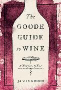 Cover-Bild zu Goode, Jamie: The Goode Guide to Wine