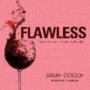 Cover-Bild zu Goode, Jamie: Flawless: Understanding Faults in Wine