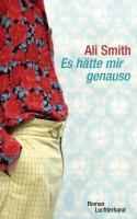Cover-Bild zu Smith, Ali: Es hätte mir genauso