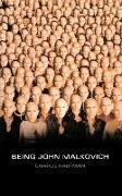 Cover-Bild zu Kaufman, Charlie: Being John Malkovich