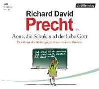 Cover-Bild zu Precht, Richard David: Anna, die Schule und der liebe Gott