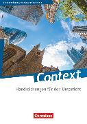 Cover-Bild zu Baasner, Martina: Context, Berlin/Brandenburg/Mecklenburg-Vorpommern - Ausgabe 2015, Handreichungen für den Unterricht, Mit Transkripten online