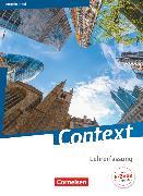 Cover-Bild zu Bartscherer, Irene: Context, Nord (Bremen/Hamburg/Niedersachsen/Schleswig-Holstein) - Ausgabe 2015, Schülerbuch - Lehrerfassung, Kartoniert