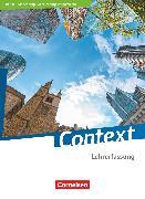 Cover-Bild zu Bartscherer, Irene: Context, Berlin/Brandenburg/Mecklenburg-Vorpommern - Ausgabe 2019, Schülerbuch - Lehrerfassung, Kartoniert