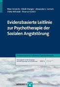 Cover-Bild zu Heinrichs, Nina: Evidenzbasierte Leitlinie zur Psychotherapie der Sozialen Angststörung