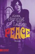 Cover-Bild zu Hennig von Lange, Alexa: Peace
