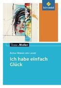 Cover-Bild zu Hennig von Lange, Alexa: Ich habe einfach Glück: Textausgabe mit Materialien