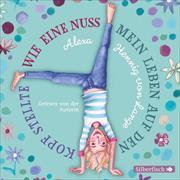 Cover-Bild zu Hennig von Lange , Alexa: Wie eine Nuss mein Leben auf den Kopf stellte