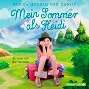 Cover-Bild zu Hennig von Lange , Alexa: Mein Sommer als Heidi