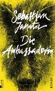 Cover-Bild zu Janata, Sebastian: Die Ambassadorin