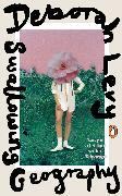 Cover-Bild zu Levy, Deborah: Swallowing Geography
