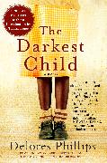 Cover-Bild zu Phillips, Delores: The Darkest Child