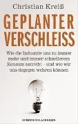 Cover-Bild zu Kreiss, Christian: Geplanter Verschleiss