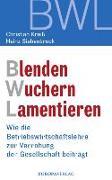 Cover-Bild zu Kreiß, Christian: Blenden Wuchern Lamentieren