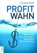 Cover-Bild zu Kreiß, Christian: Profitwahn