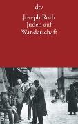 Cover-Bild zu Roth, Joseph: Juden auf Wanderschaft