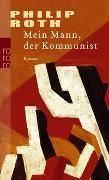 Cover-Bild zu Roth, Philip: Mein Mann, der Kommunist