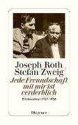 Cover-Bild zu Roth, Joseph: Jede Freundschaft mit mir ist verderblich