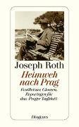 Cover-Bild zu Roth, Joseph: Heimweh nach Prag