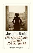 Cover-Bild zu Roth, Joseph: Die Geschichte von der 1002. Nacht