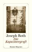 Cover-Bild zu Roth, Joseph: Die Kapuzinergruft