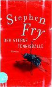 Cover-Bild zu Fry, Stephen: Der Sterne Tennisbälle