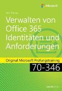Cover-Bild zu Thomas, Orin: Verwalten von Office 365-Identitäten und -Anforderungen