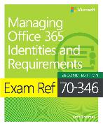 Cover-Bild zu Thomas, Orin: Exam Ref 70-346 Managing Office 365 Identities and Requirements