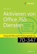 Cover-Bild zu Thomas, Orin: Aktivieren von Office 365-Diensten