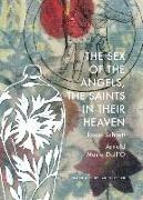 Cover-Bild zu Schrott, Raoul: The Sex of the Angels, the Saints in Their Heaven