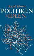 Cover-Bild zu Schrott, Raoul: Politiken & Ideen