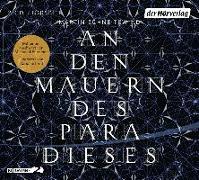 Cover-Bild zu Schneitewind, Martin: An den Mauern des Paradieses