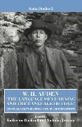 Cover-Bild zu Auden, W. H.: The Language of Learning and the Language of Love: Uncollected Writing, New Interpretations