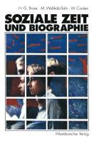 Cover-Bild zu Brose, Hanns-Georg: Soziale Zeit und Biographie
