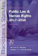 Cover-Bild zu Blackstone's Statutes on Public Law & Human Rights 2017-2018 von Lee, Robert G.