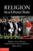 Cover-Bild zu Religion in a Liberal State von D'Costa, Gavin (University of Bristol) (Hrsg.)