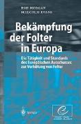 Cover-Bild zu Bekämpfung der Folter in Europa von Evans, Malcolm