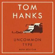 Cover-Bild zu Hanks, Tom: Uncommon Type