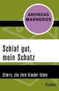 Cover-Bild zu Marneros, Andreas: Schlaf gut, mein Schatz