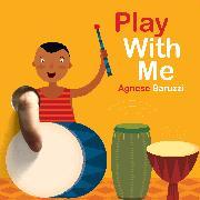 Cover-Bild zu Baruzzi, Agnese: Play With Me