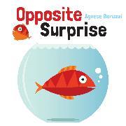 Cover-Bild zu Baruzzi, Agnese: Opposite Surprise