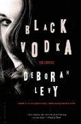 Cover-Bild zu Levy, Deborah: Black Vodka: Ten Stories