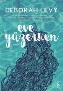 Cover-Bild zu Levy, Deborah: Eve Yüzerken