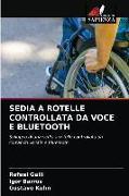 Cover-Bild zu Galli, Rafael: Sedia a Rotelle Controllata Da Voce E Bluetooth