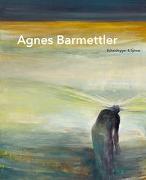 Cover-Bild zu Bieder, Patricia (Hrsg.): Agnes Barmettler