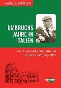 Cover-Bild zu Feldbauer, Gerhard: Umbruchsjahre in Italien
