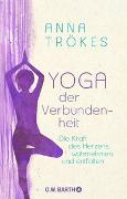 Cover-Bild zu Trökes, Anna: Yoga der Verbundenheit